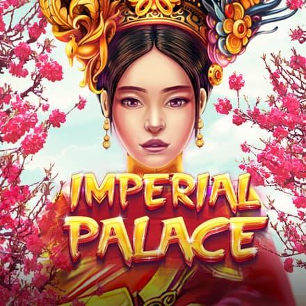 imperialpalace สล็อตออนไลน์ พระราชวังจักรพรรดิหญิง
