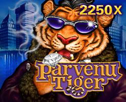 Parvenu Tiger